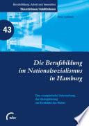 Die Berufsbildung im Nationalsozialismus in Hamburg