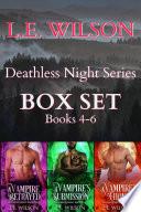 Deathless Night Series Box Set Books 4 6 Book PDF