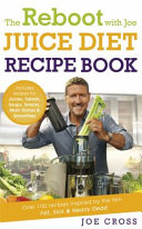 The Reboot with Joe Juice Diet Recipe Book