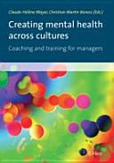 Creating mental health across cultures