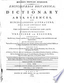 Encyclop  dia Britannica  Or  a Dictionary of Arts  Sciences  and Miscellaneous Literature     Illustrated with Near Four Hundred Copperplates