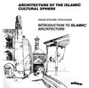 Introduction To Islamic Architecture Book PDF