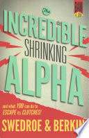 The Incredible Shrinking Alpha