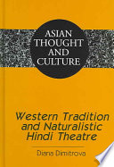 Western Tradition and Naturalistic Hindi Theatre Book