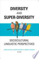 Diversity And Super Diversity
