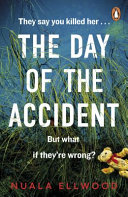 Day Of The Accident The