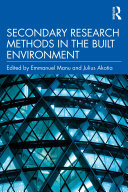 Secondary Research Methods in the Built Environment