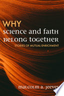 Why Science and Faith Belong Together