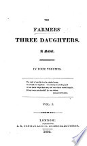 The Farmers'three Daughters. A Novel. [By Alexander Balfour.]