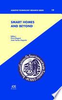 Smart Homes and Beyond