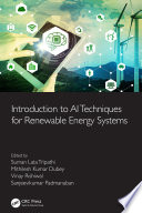 Introduction to AI Techniques for Renewable Energy System