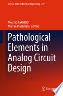 Pathological Elements in Analog Circuit Design Book