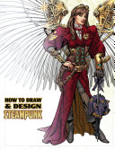 How to Draw and Design Steampunk TPB