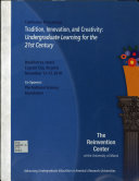 Tradition Innovation And Creativity Undergraduate Learning For The 21st Century Book PDF
