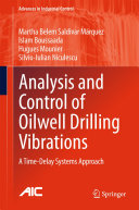 Analysis and Control of Oilwell Drilling Vibrations