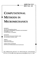 Computational Methods in Micromechanics