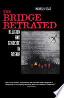 The Bridge Betrayed