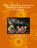 The Ultimate Distance Runner's Strength Program