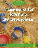 Frameworks for Learning & Development