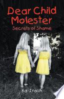 Dear Child Molester