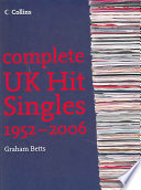 Complete UK Hit Singles 1952-2006