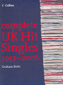 Complete UK Hit Singles 1952 2006