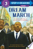 Dream March  Dr  Martin Luther King  Jr   and the March on Washington