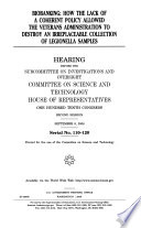 Biobanking: How the Lack of a Coherent Policy Allowed the Veterans Administration to Destroy an Irreplaceable Collection ..., Serial No. 110-120, September 9, 2008, 110-2 Hearing, *
