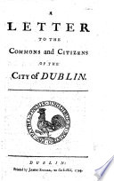 A letter to the Commons and Citizens of the city of Dublin [on a meeting called by the Board of Aldermen].