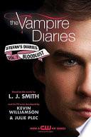 The Vampire Diaries: Stefan's Diaries #2: Bloodlust image