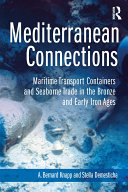 Mediterranean Connections: Maritime Transport Containers and ...