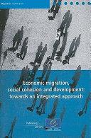 Economic Migration  Social Cohesion and Development