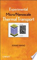 Experimental Micro Nanoscale Thermal Transport Book