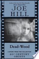 Dead Wood Book