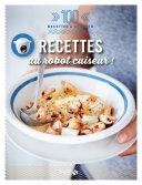 Recettes au robot cuiseur - 100 recettes à dévorer Pdf/ePub eBook