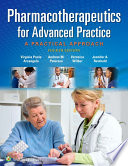 """Pharmacotherapeutics for Advanced Practice: A Practical Approach"" by Virginia Poole Arcangelo, Andrew M. Peterson, Veronica Wilbur, Jennifer A. Reinhold"