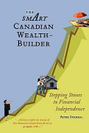 The Smart Canadian Wealth Builder Stepping Stones To Financial Independence PDF