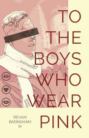 To The Boys Who Wear Pink