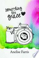 Something Like Grace