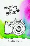 Something Like Grace [Pdf/ePub] eBook