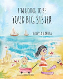 I m Going to Be Your Big Sister