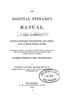 Pdf The Hospital steward's manual: for the instruction of hospital stewards, ward-masters, and attendants, in their several duties