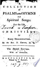 A collection of Psalms and hymns and spiritual songs, by D. Simpson