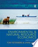 """Environmental and Natural Resource Economics"" by Thomas H. Tietenberg, Lynne Lewis"
