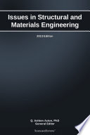 Issues in Structural and Materials Engineering: 2013 Edition
