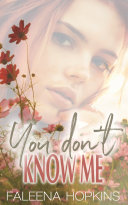 You Don't Know Me: A Stand Alone Novel