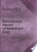Educational Theory Of Immanuel Kant Book PDF