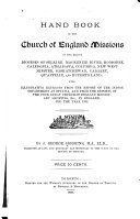Hand Book of the Church of England Missions in the Eleven Dioceses of Selkirk  Mackenzie River  Moosonee  Caledonia  Athabasca  Columbia  New Westminster  Saskatchewan  Calgary  Qu appelle and Rupert s Land