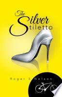 The Silver Stiletto