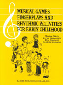 Musical Games Fingerplays And Rhythmic Activities For Early Childhood Book PDF